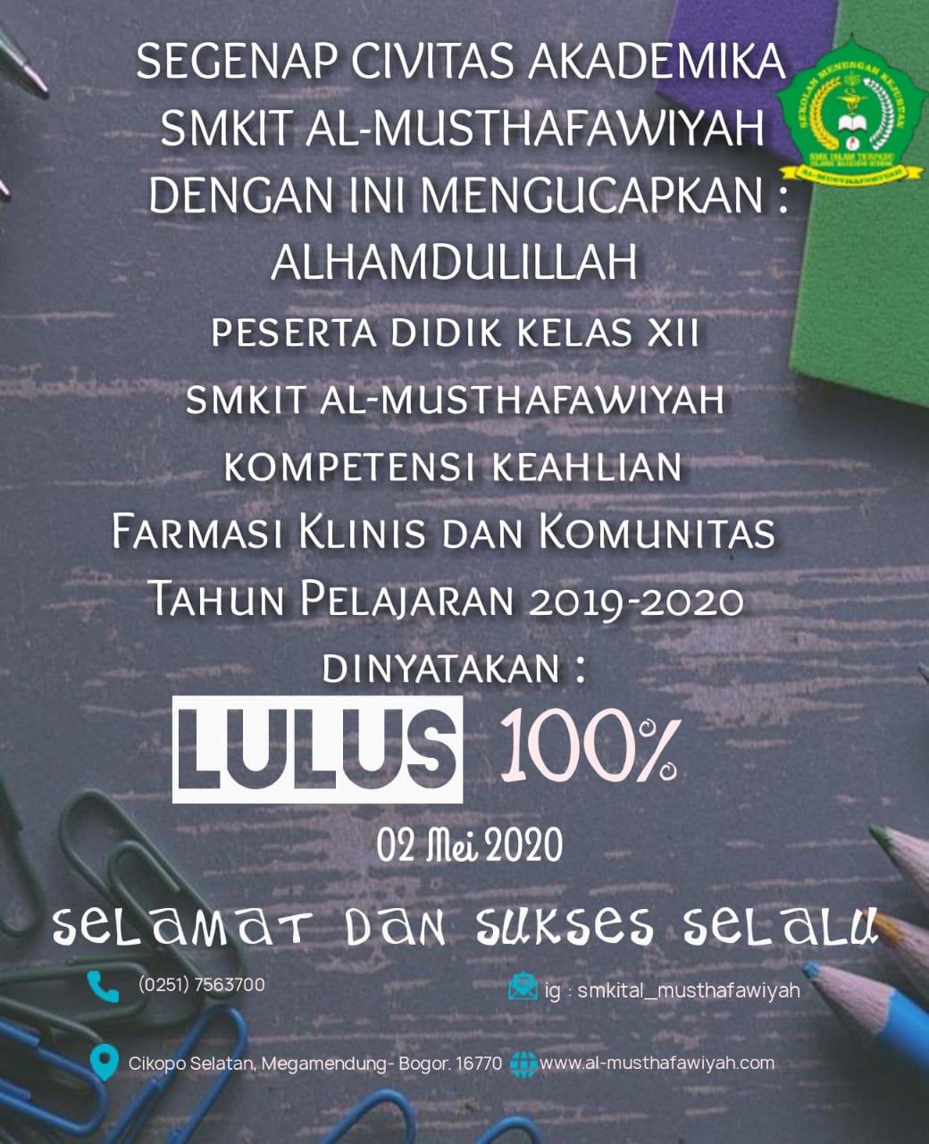 Pengumuman Kelulusan Siswa/i SMKIT Al-Musthafawiyah Tahun Ajaran 2019/2020